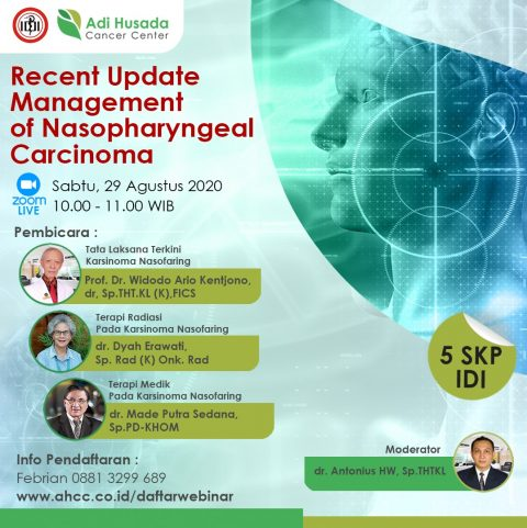 WEBINAR: Recent Update Management of Nasopharyngeal Carcinoma